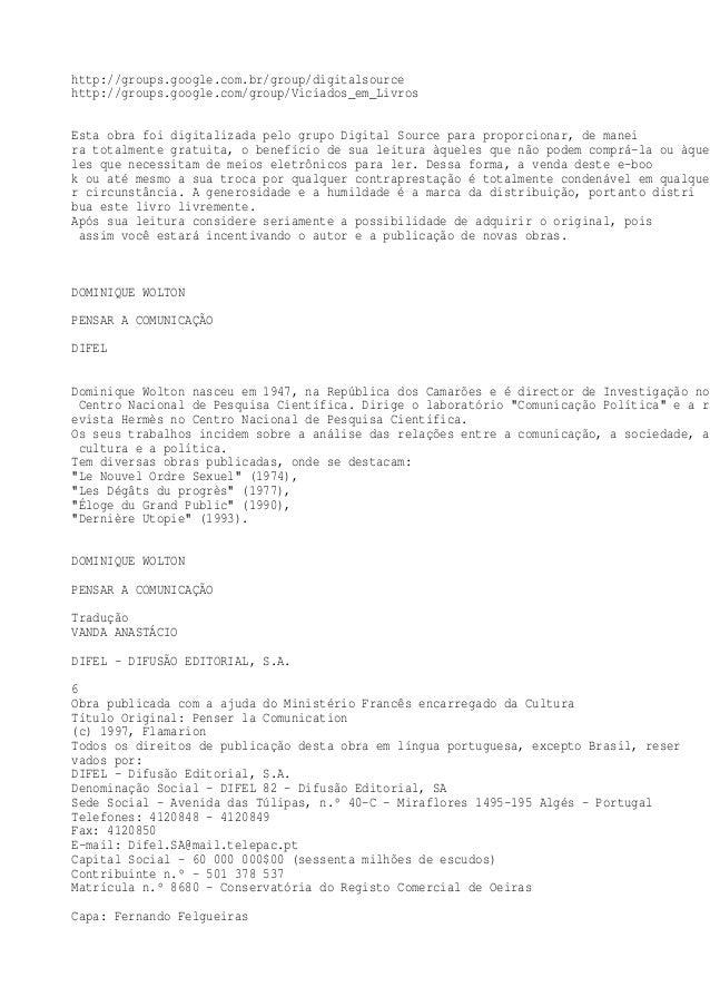 http://groups.google.com.br/group/digitalsource http://groups.google.com/group/Viciados_em_Livros Esta obra foi digitaliza...