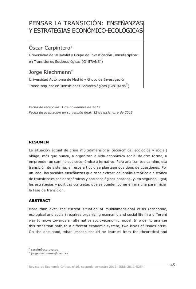 Revista de Economía Crítica, nº16, segundo semestre 2013, ISNN 2013-5254 45 PENSAR LA TRANSICIÓN: ENSEÑANZAS Y ESTRATEGIAS...