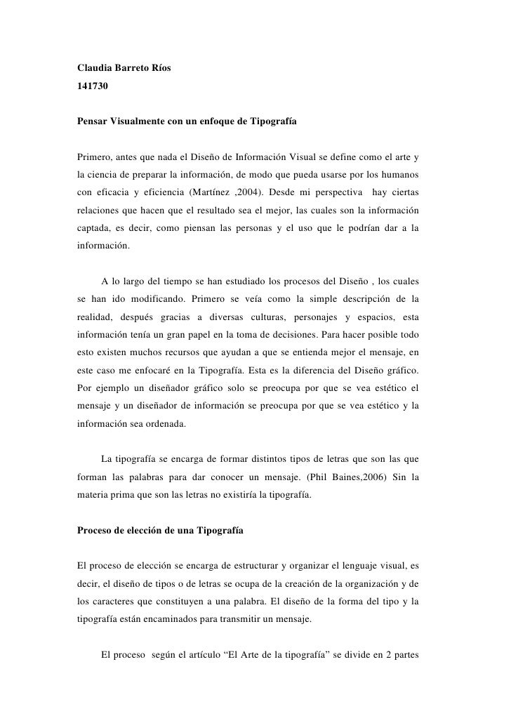 Claudia Barreto Ríos141730Pensar Visualmente con un enfoque de TipografíaPrimero, antes que nada el Diseño de Información ...
