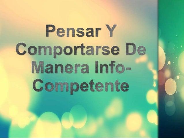 Pensar Y Comportarse De Manera Info Competente