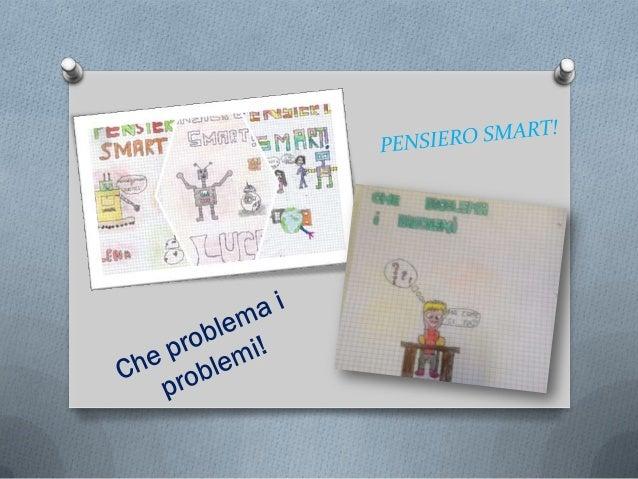 Che problema i problemi! Chi siamo La mia scuola: Scuola primaria Regione: Lazio Città: Roma Scuola: IC Dante Alighieri La...