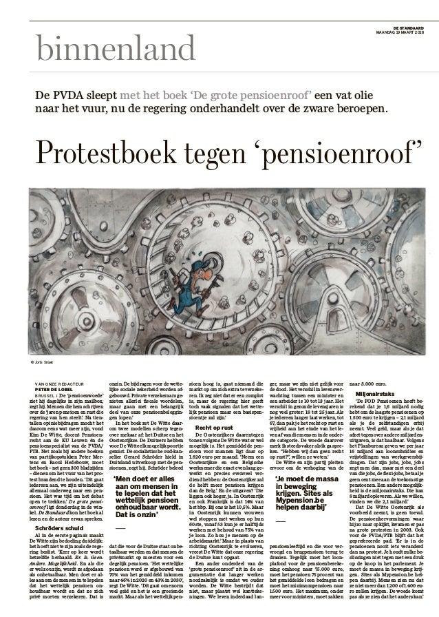 binnenland DESTANDAARD MAANDAG19MAART2018 VAN ONZE REDACTEUR PETERDELOBEL BRUSSEL I De'pensioenwoede' ziethij...