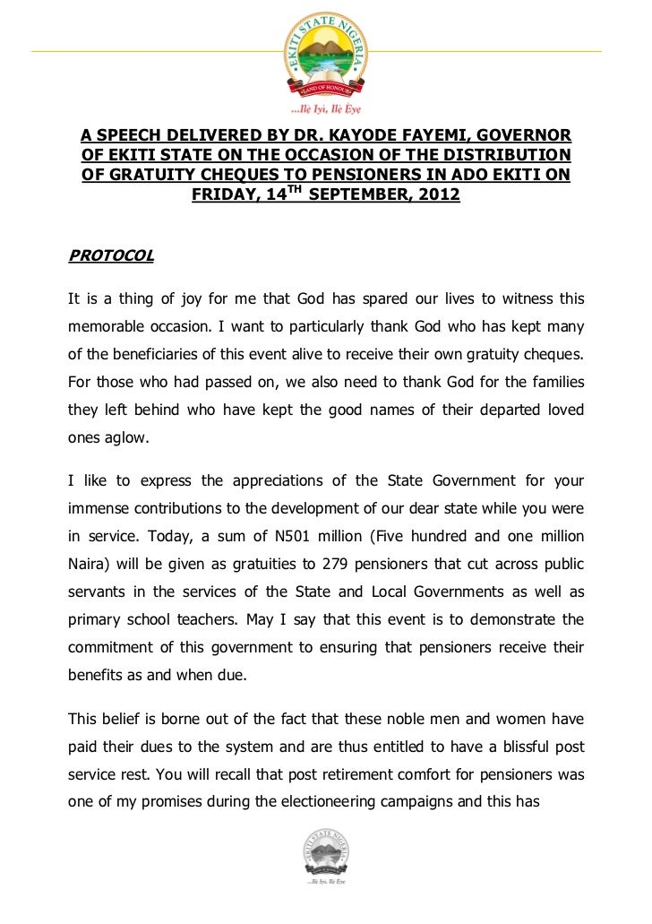 A SPEECH DELIVERED BY DR. KAYODE FAYEMI, GOVERNOR OF EKITI STATE ON THE OCCASION OF THE DISTRIBUTION OF GRATUITY CHEQUES T...