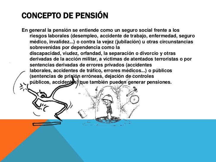 Pensiones contributivas: se ha pagado a lo largo de un   tiempo, normalmente en la vida laboral (por el pensionista y/o la...
