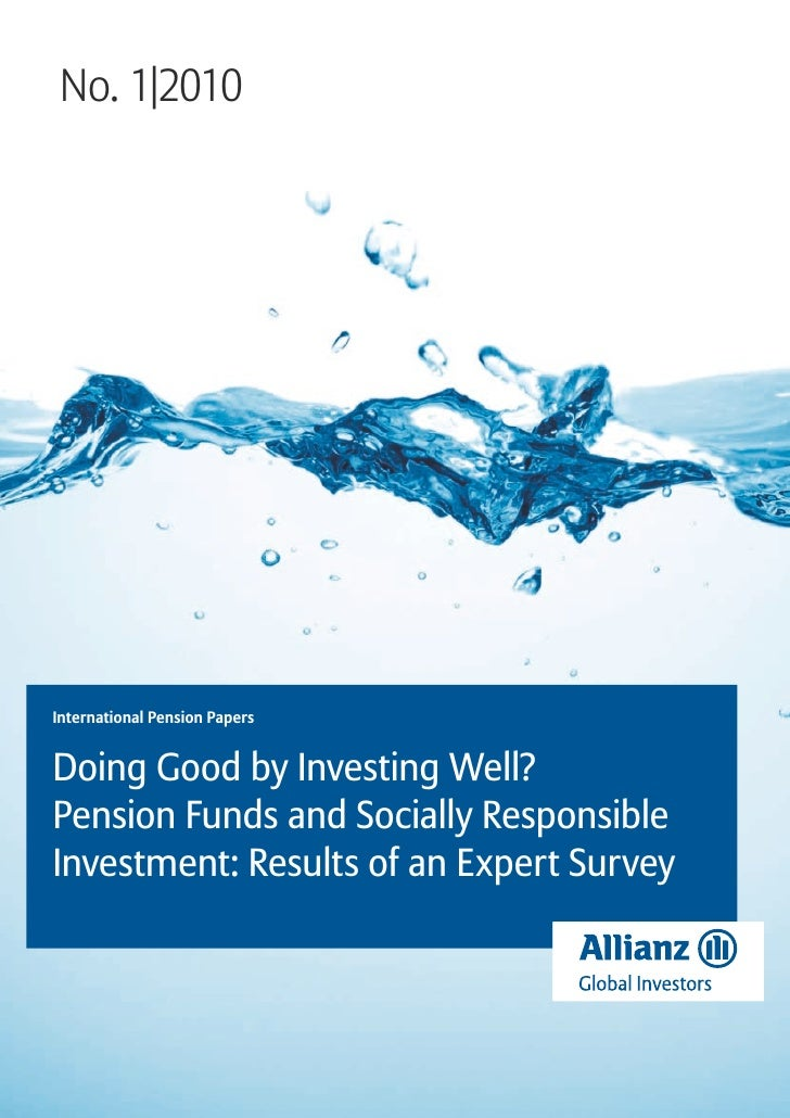 No. 1|2010International Pension PapersDoing Good by Investing Well?Pension Funds and Socially ResponsibleInvestment: Resul...