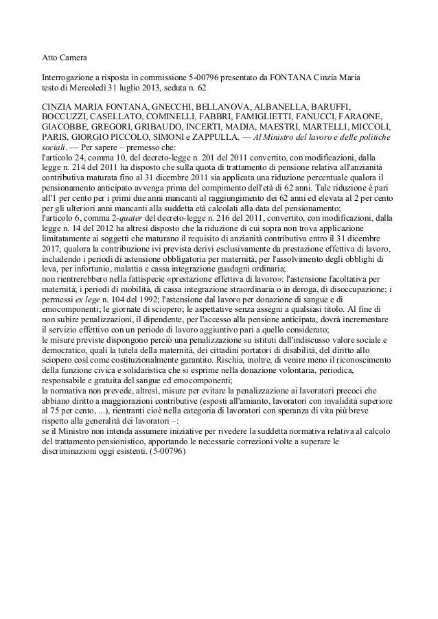 Atto Camera Interrogazione a risposta in commissione 5-00796 presentato da FONTANA Cinzia Maria testo di Mercoledì 31 lugl...