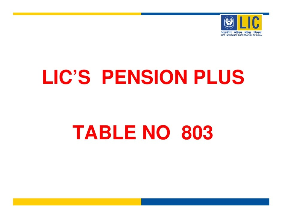 LIC'S PENSION PLUS    TABLE NO 803
