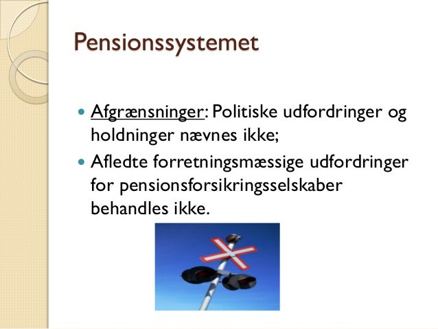 Pensionssystemet i danmark, pixi Slide 3