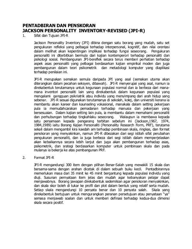 PENTADBIRAN DAN PENSKORAN JACKSON PERSONALITY INVENTORY-REVISED (JPI-R) 1. Sifat dan Tujuan JPI-R Jackson Personality Inve...