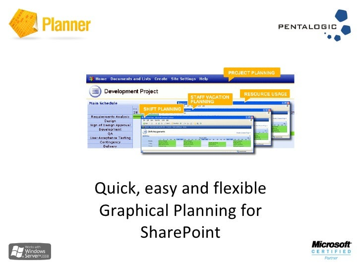 Quick, easy and flexible Graphical Planning for SharePoint
