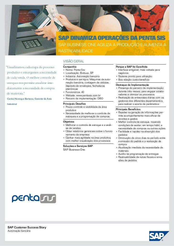 SAP dinamiza operações da Penta Sis                                            SAP Business One agiliza a produção e aumen...