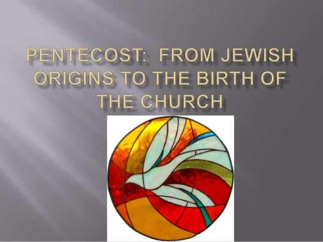  In the Old Testament, Pentecost was theharvest festival Shavuot. It takes place 50 days after Passover and GreekJews ga...