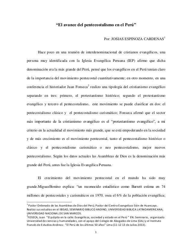 """""""El avance del pentecostalismo en el Perú"""" Por: JOSIAS ESPINOZA CARDENAS1  Hace poco en una reunión de interdenominacional..."""