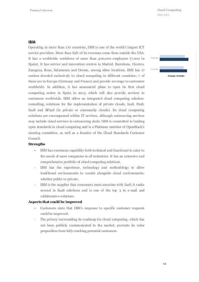 12 Cloud Computing June 2013 Penteo Universe Operating in more than 170 countries, IBM is one of the world's largest ICT s...