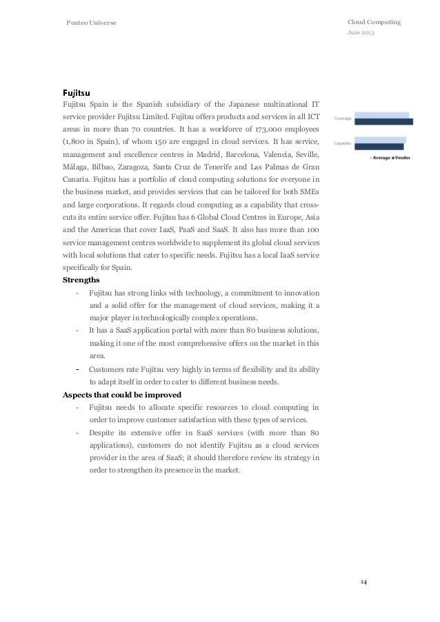 14 Cloud Computing June 2013 Penteo Universe Fujitsu Spain is the Spanish subsidiary of the Japanese multinational IT serv...