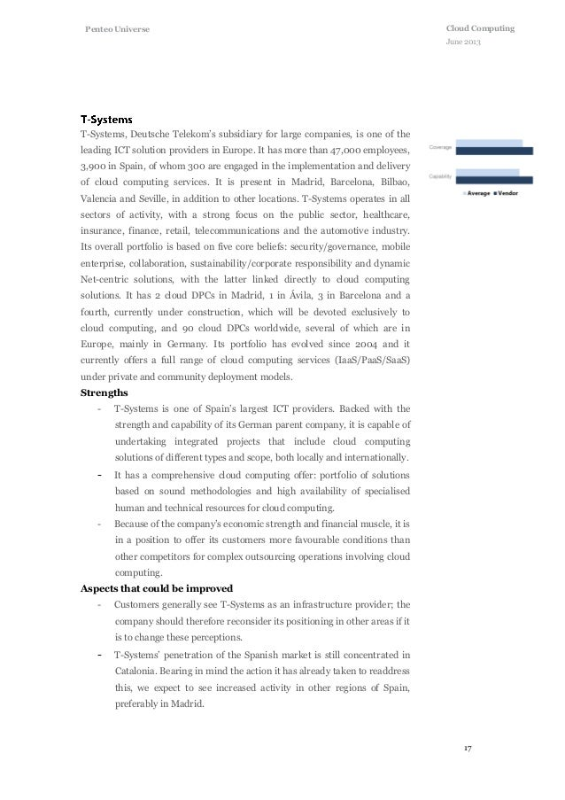 17 Cloud Computing June 2013 Penteo Universe T-Systems, Deutsche Telekom's subsidiary for large companies, is one of the l...