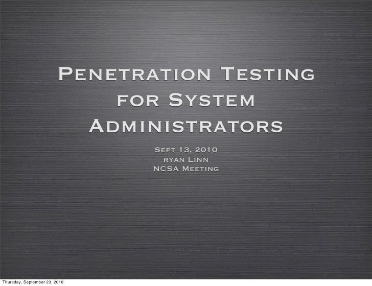 Penetration Testing                             for System                           Administrators                       ...