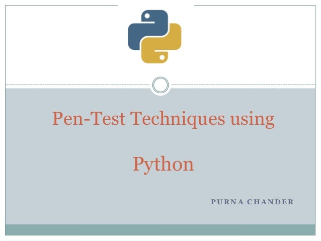 PenTest using Python By Purna Chander