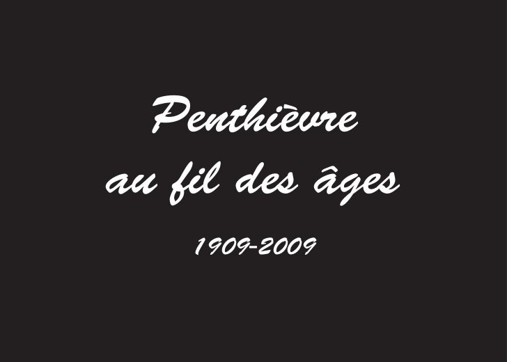 Penthièvreau fil des âges    1909-2009