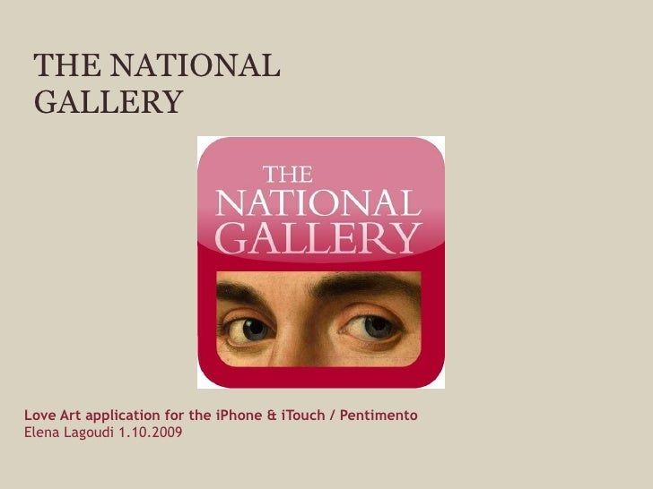 THE NATIONAL GALLERY Love Art application for the iPhone & iTouch / Pentimento   Elena Lagoudi 1.10.2009