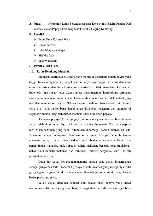 1A. Judul        : Pengaruh Lama Perendaman Dan Konsentrasi Enzim Papain Dari    Ekstrak Getah Pepaya Terhadap Karakterist...
