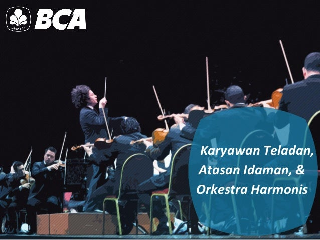 Karyawan Teladan, Atasan Idaman, & Orkestra Harmonis