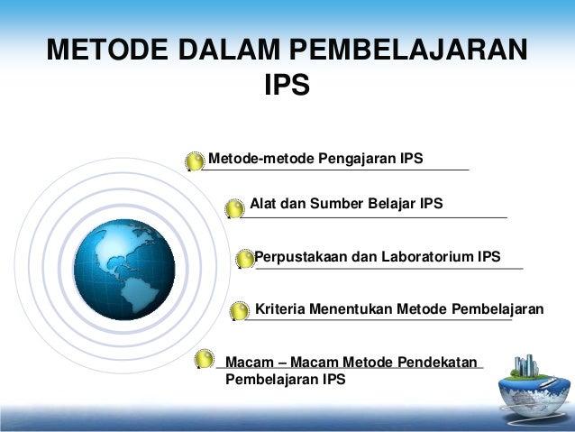 Pentingnya Media Dan Metode Dalam Pembelajaran Ips Di