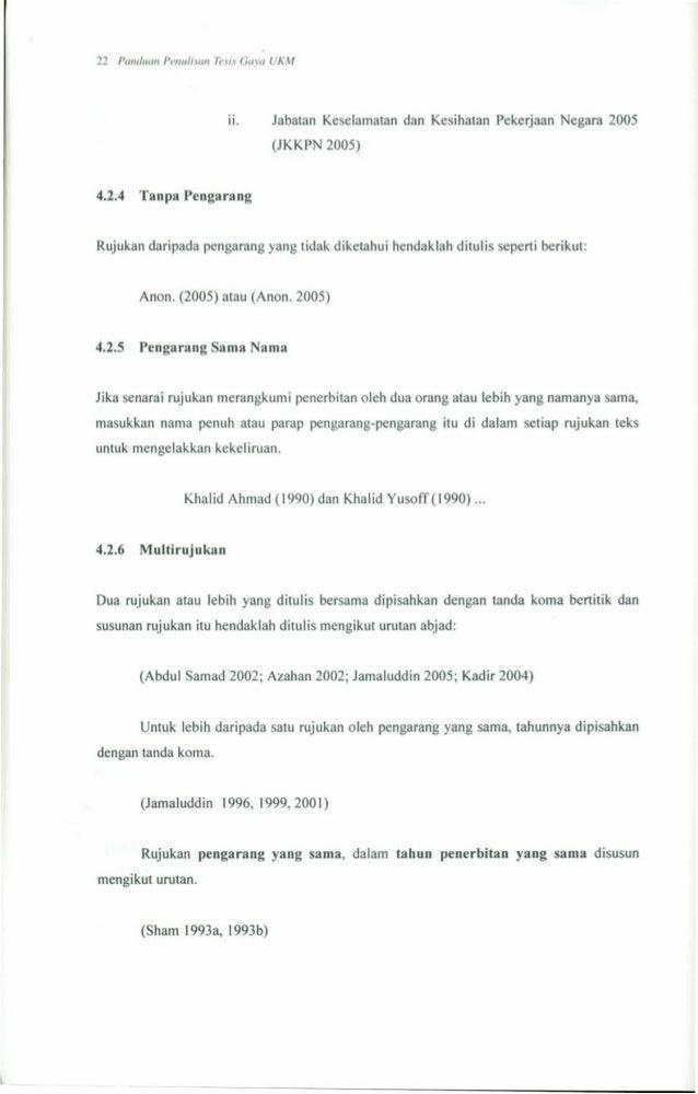 penulisan thesis Tiap perguruan tinggi pasti memiliki aturan penulisan tersendirisebagai contoh berikut ini akan di bahas beberapa aturan penulisan pada skripsi dan tesis.