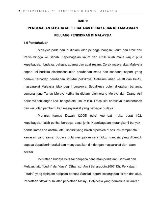 1|KETAKSAMAAN PELUANG PENDIDIKAN DI MALAYSIA                                        BAB 1:     PENGENALAN KEPADA KEPELBAGA...