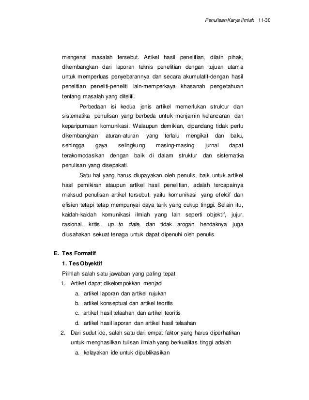 perbedaan artikel dengan essay Perbedaan dari tes uraian (essay) dengan demikian, dalam tes ini dituntut kemampuan siswa dalam hal mengekspresikan gagasannya melalui bahasa tulisan.