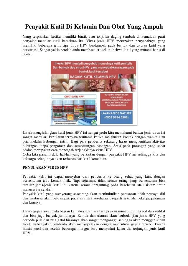 Penyakit Kutil Di Kelamin Dan Obat Yang Ampuh Yang terpikirkan ketika memiliki bintik atau tonjolan daging tumbuh di kemal...