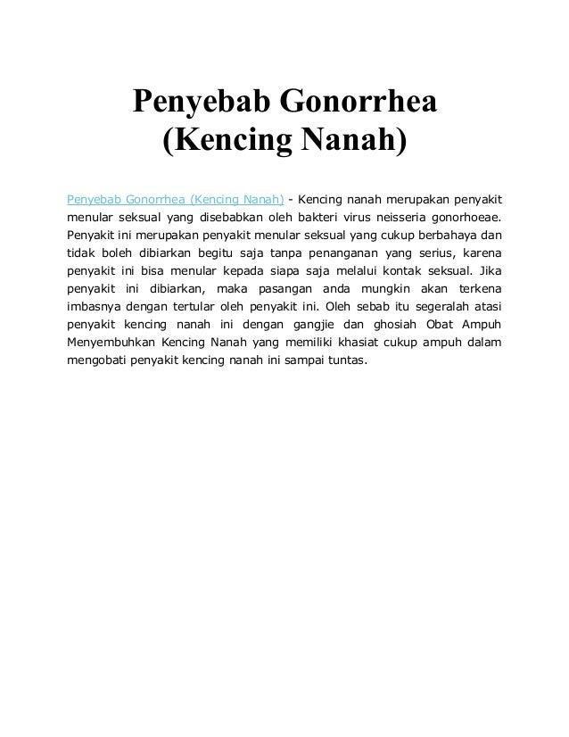 Penyebab Gonorrhea (Kencing Nanah) Penyebab Gonorrhea (Kencing Nanah) - Kencing nanah merupakan penyakit menular seksual y...