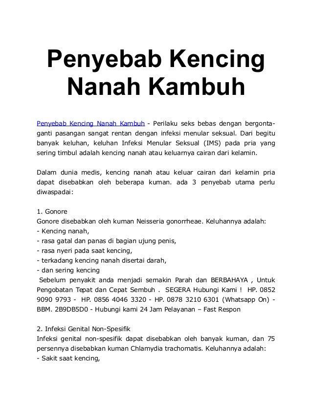 Penyebab Kencing Nanah Kambuh Penyebab Kencing Nanah Kambuh - Perilaku seks bebas dengan bergonta- ganti pasangan sangat r...