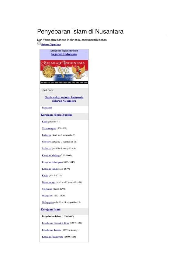 Penyebaran Islam di Nusantara Dari Wikipedia bahasa Indonesia, ensiklopedia bebas Belum Diperiksa Artikel ini bagian dari ...