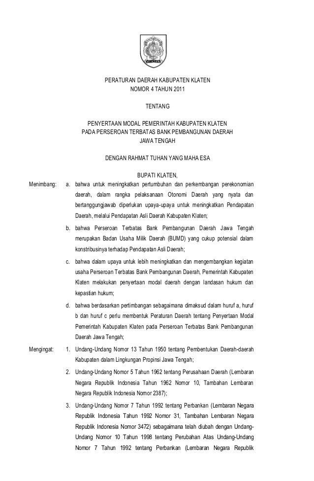 PERATURAN DAERAH KABUPATEN KLATEN NOMOR 4 TAHUN 2011 TENTANG PENYERTAAN MODAL PEMERINTAH KABUPATEN KLATEN PADA PERSEROAN T...