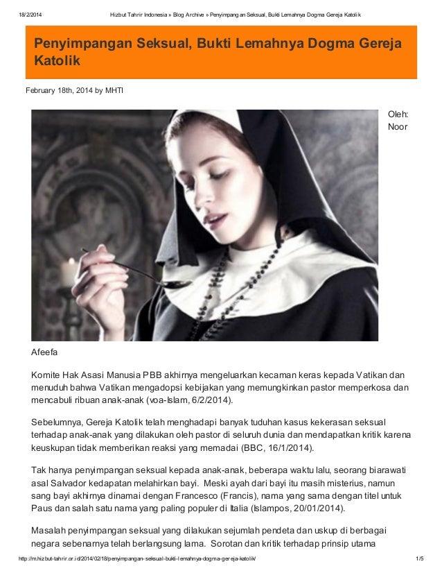 18/2/2014  Hizbut Tahrir Indonesia » Blog Archive » Penyimpangan Seksual, Bukti Lemahnya Dogma Gereja Katolik  Penyimpanga...