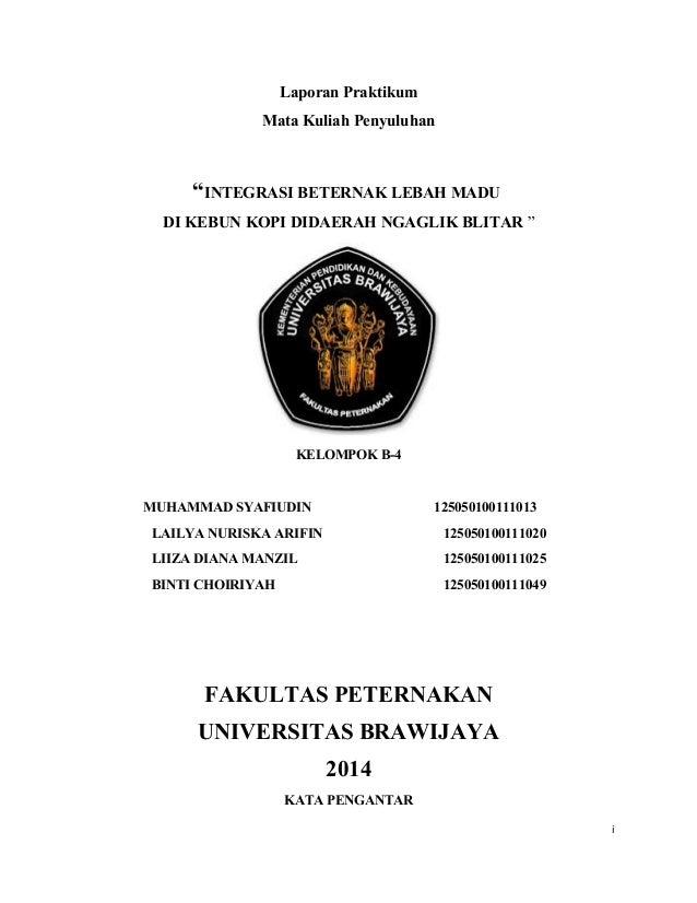 "Laporan Praktikum Mata Kuliah Penyuluhan ""INTEGRASI BETERNAK LEBAH MADU DI KEBUN KOPI DIDAERAH NGAGLIK BLITAR "" KELOMPOK B..."