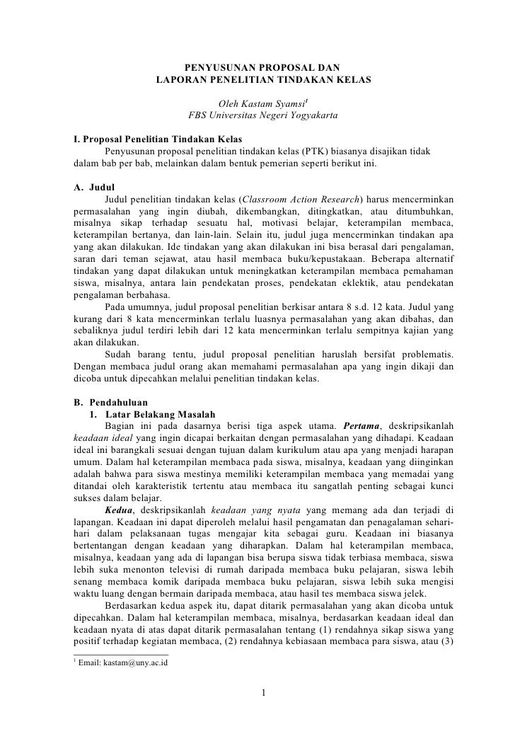 PENYUSUNAN PROPOSAL DAN                       LAPORAN PENELITIAN TINDAKAN KELAS                                   Oleh Kas...