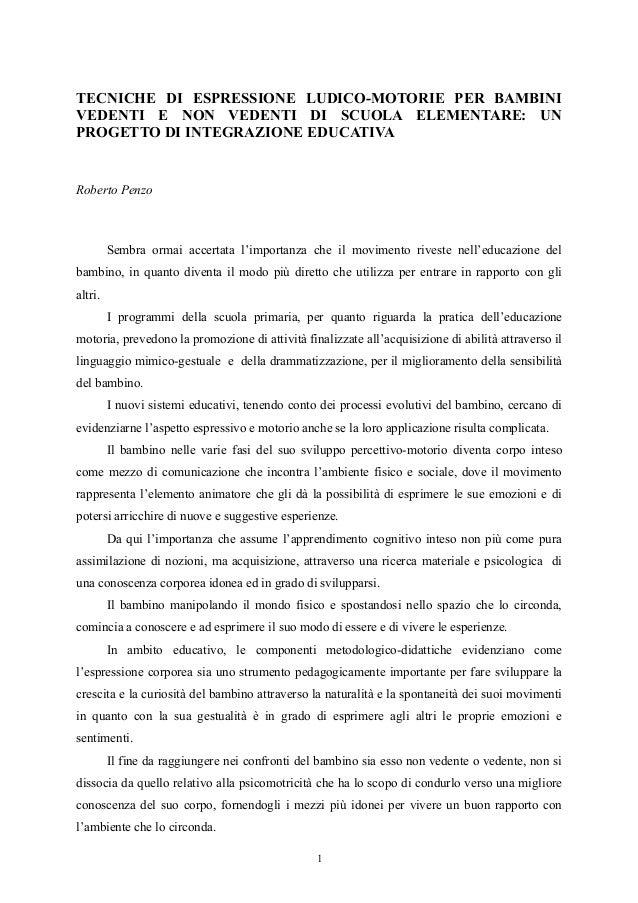 TECNICHE DI ESPRESSIONE LUDICO-MOTORIE PER BAMBINI VEDENTI E NON VEDENTI DI SCUOLA ELEMENTARE: UN PROGETTO DI INTEGRAZIONE...