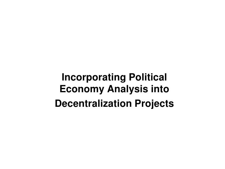 Incorporating Political Economy Analysis intoDecentralization Projects