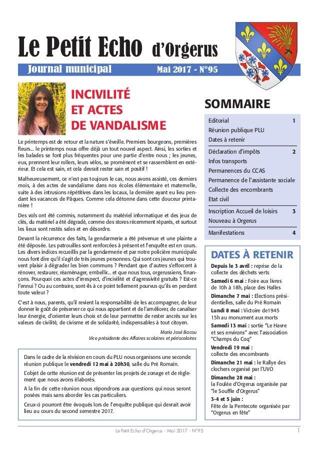 Le Petit Echo d'Orgerus - Mai 2017 - N°95 1 Le Petit Echo d'Orgerus Journal municipal Mai 2017 - N°95 Depuis le 3 avril : ...