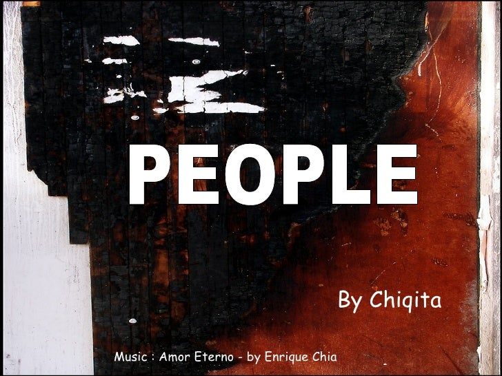 PEOPLE By Chiqita Music : Amor Eterno - by Enrique Chia