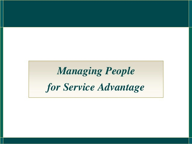 Managing Peoplefor Service Advantage