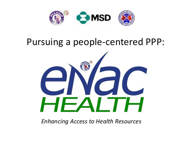 Pursuing a people-centered PPP:   Enhancing Access to Health Resources