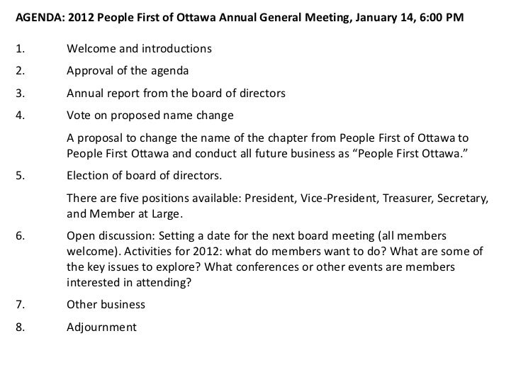 AGENDA: 2012 People First of Ottawa Annual General Meeting, January 14, 6:00 PM1.       Welcome and introductions2.       ...