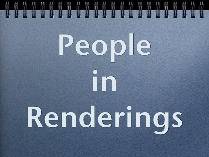 People     in Renderings