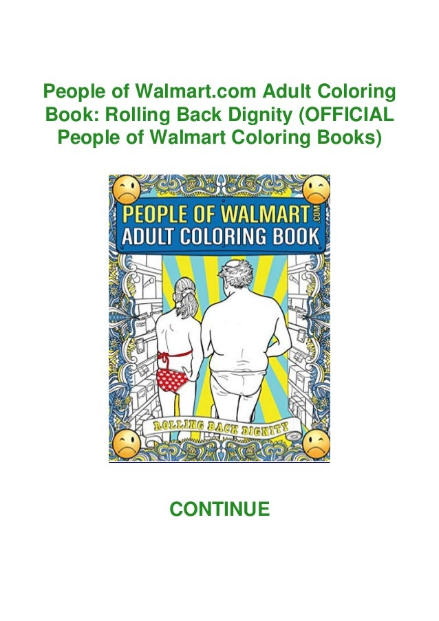 ✓PDF⚡ People Of Walmart.com Adult Coloring Book: Rolling Back Dignity…