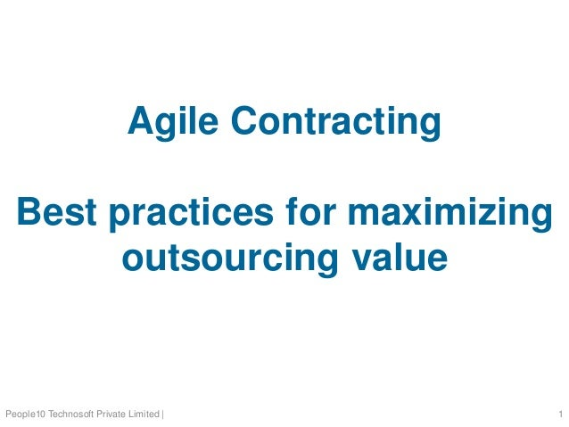 Agile Contracting Best practices for maximizing outsourcing value People10 Technosoft Private Limited | 1