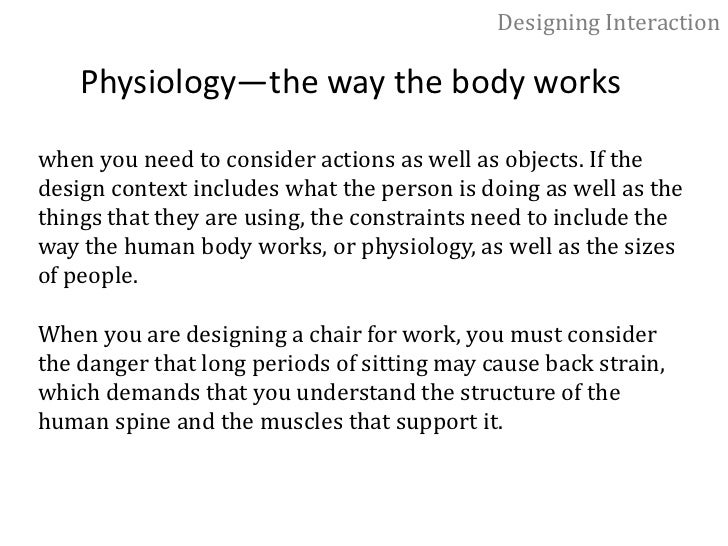 Designing Interaction<br />Anthropometrics—the sizes of people<br />Designers have to understand basic human factors, but ...