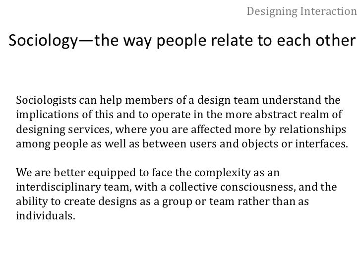 Designing Interaction<br />Cognitive psychology—the way the mind works<br />When the design context includes machine intel...